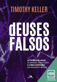 Deuses falsos (Audiolivro)