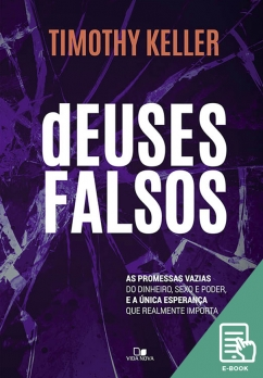 Deuses falsos (E-book)