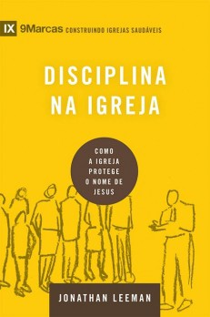 Disciplina na igreja - Série 9Marcas