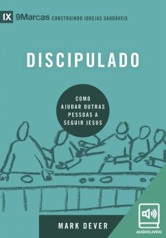 Discipulado - Série 9Marcas (Audiolivro)