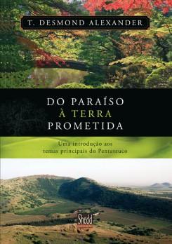 Do paraíso àterra prometida
