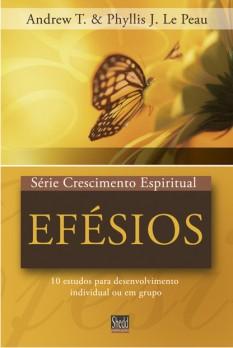 Efésios - Série Crescimento Espiritual