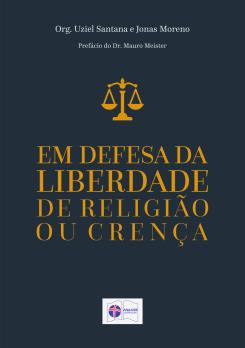 Em defesa da liberdade de religião ou crença