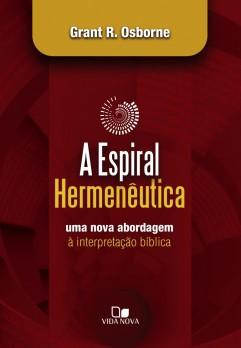 Espiral hermenêutica, A