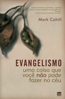 Evangelismo - uma coisa que você não pode fazer no céu