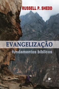 Evangelização - Fundamentos bíblicos