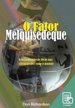 Fator Melquisedeque, O (E-book)