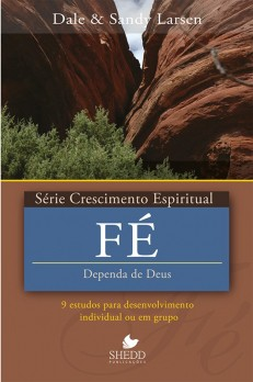 Fé - Série Crescimento espiritual