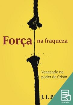 Força na fraqueza (E-book)