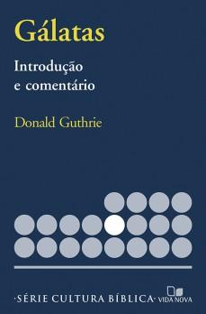 Gálatas, introdução e comentário
