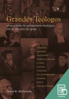 Grandes Teólogos (E-book)