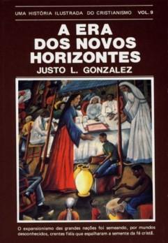 História ilustrada do cristianismo, Uma - Vol. 9 - A era dos novos horizontes