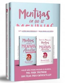 Kit Mentiras em que as meninas acreditam e a verdade que as liberta + Guia para as mães