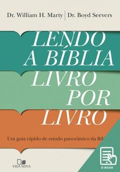Lendo a Bíblia livro por livro (E-book)