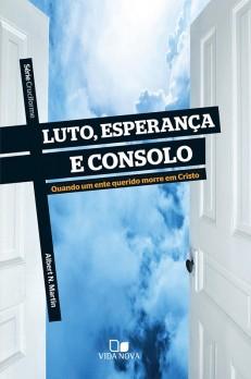 Luto, esperança e consolo - Série Cruciforme