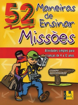 Maneiras de ensinar Missões, 52