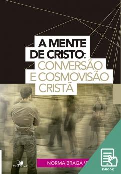 Mente de Cristo, A (E-book)