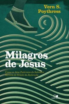 Milagres de Jesus - Poythress