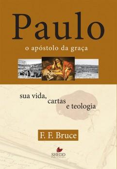 Paulo, o apóstolo da graça