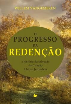 Progresso da redenção, O