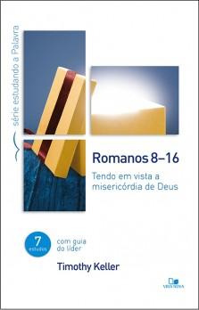Romanos 8-16 - Série estudando a Palavra