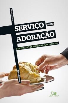Serviço como adoração - Série Cruciforme