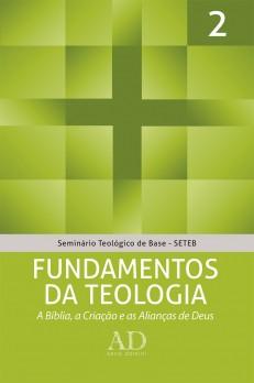 SETEB - Vol. 2 - Fundamentos da teologia