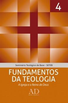 SETEB - Vol. 4 - Fundamentos da teologia