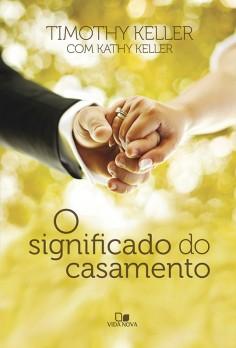Significado do casamento, O