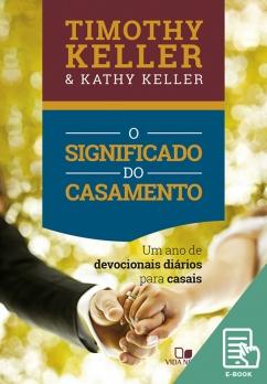 Significado do casamento, O (devocional) (E-book)