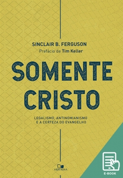 Somente Cristo (E-book)