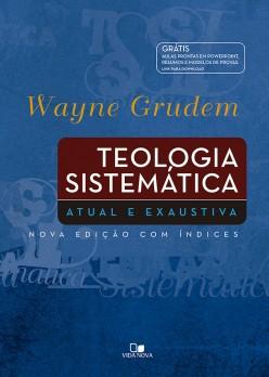 Teologia Sistemática Grudem - Edição especial