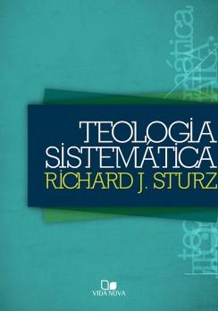 Teologia Sistemática - Sturz