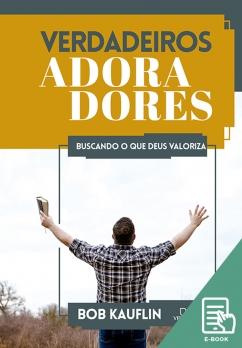 Verdadeiros adoradores (E-book)
