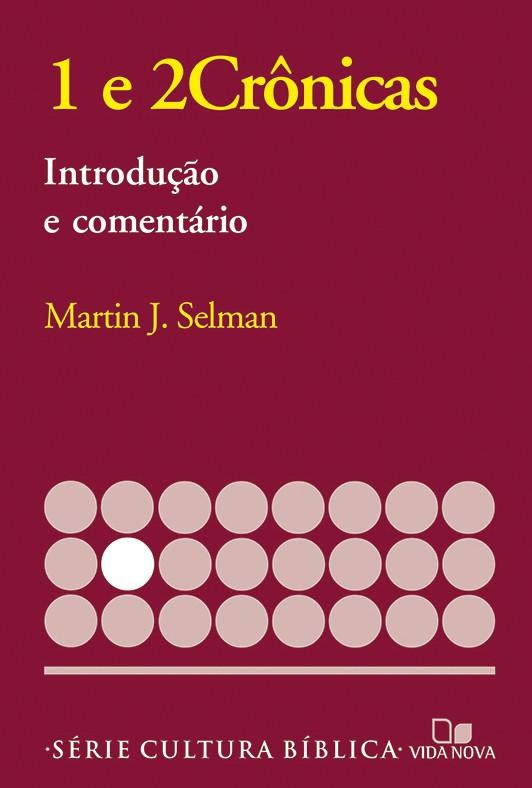 1 e 2Crônicas, introdução e comentário
