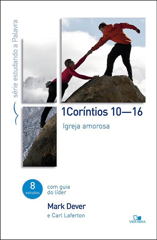 1Coríntios 10-16 - Série estudando a Palavra