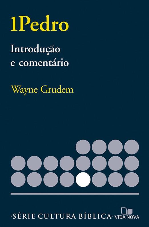 1Pedro (GRUDEM), introdução e comentário