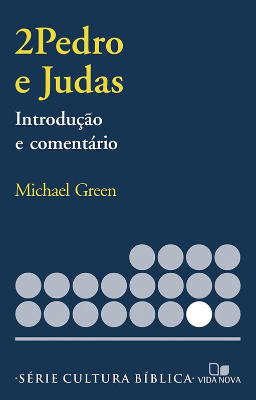 2Pedro e Judas, introdução e comentário