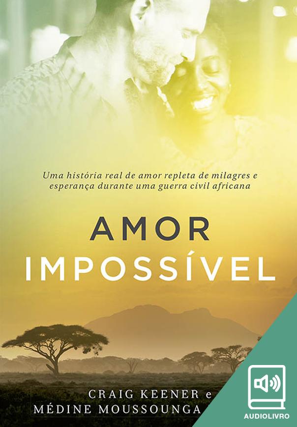 Amor impossível (Audiolivro)