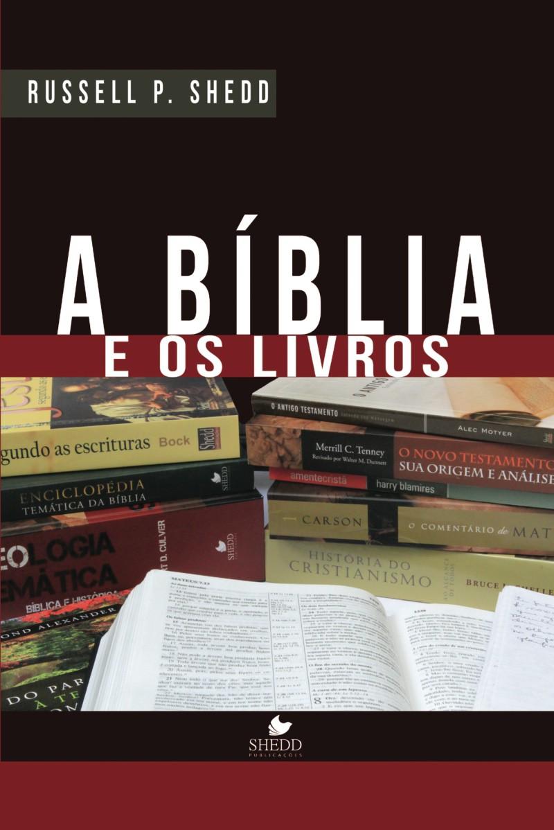 Bíblia e os livros, A