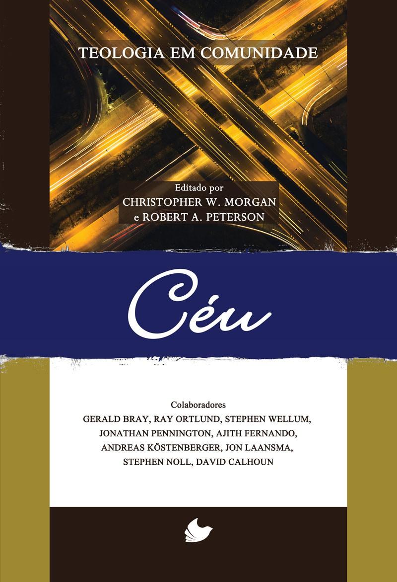 Céu - Série Teologia em comunidade