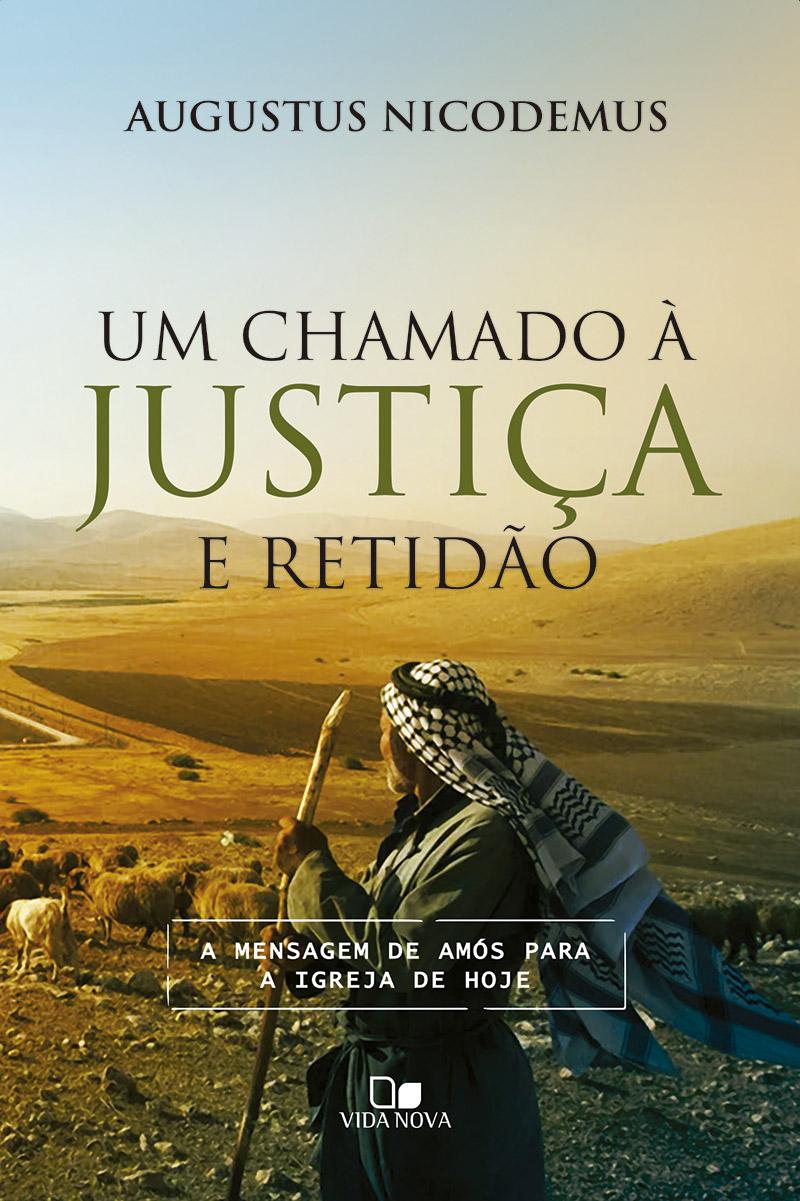 Chamado à justiça e retidão, Um (Pré-venda 10/08)