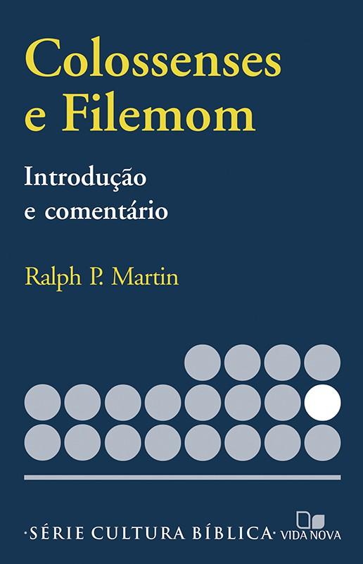 Colossenses e Filemom, introdução e comentário