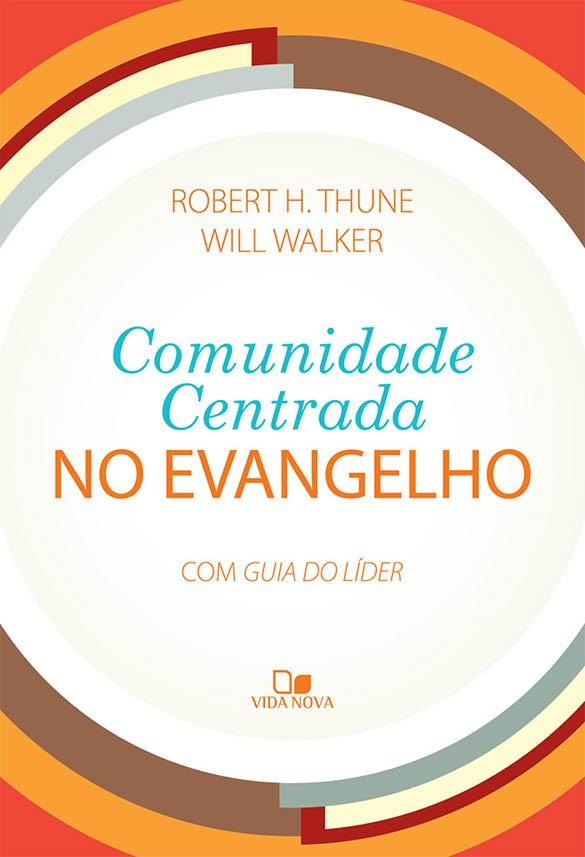 Comunidade centrada no evangelho
