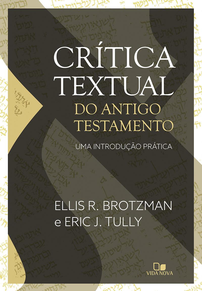 Crítica textual do Antigo Testamento (Pré-venda 25/06)