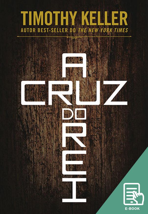 Cruz do Rei, A (E-book)
