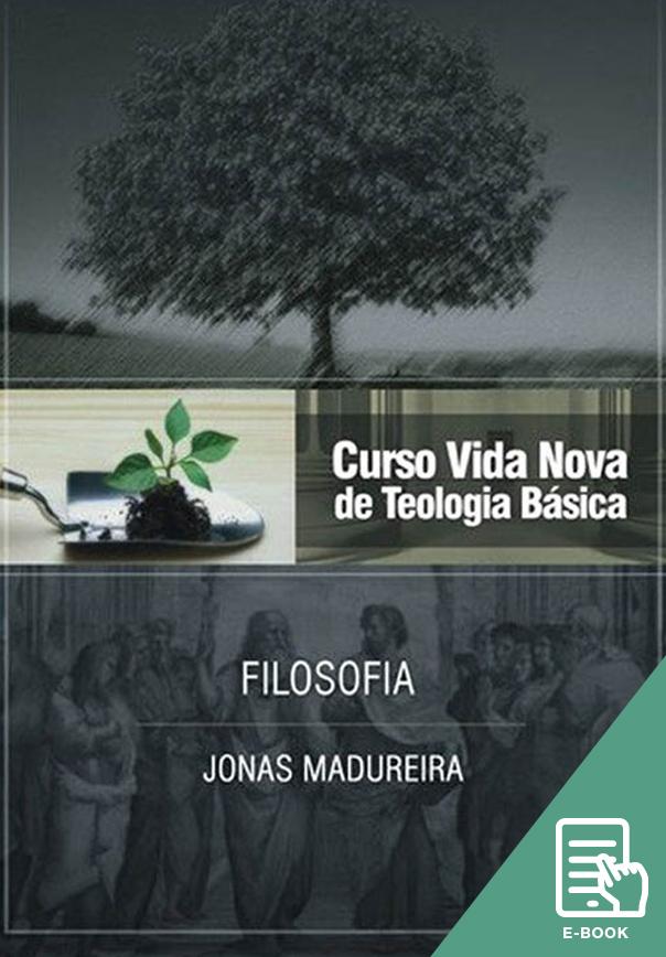 Curso Vida Nova de Teologia básica - Vol. 9 - Filosofia (E-book)
