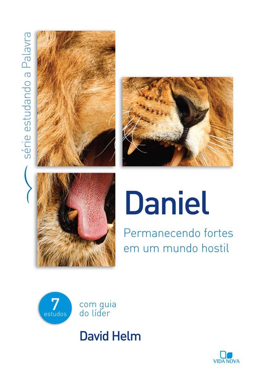 Daniel - Série estudando a Palavra