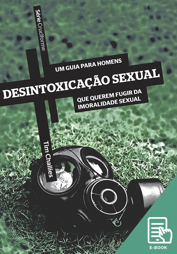 Desintoxicação sexual - Série Cruciforme (E-book)