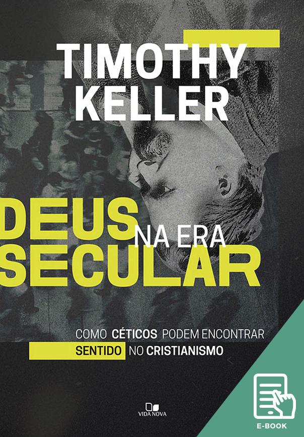 Deus na era secular (E-book)